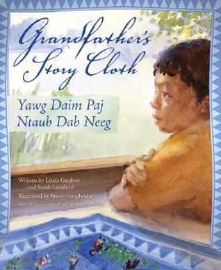 Grandfather's Story Cloth / Yawg Daim Paj Ntaub Dab Neeg