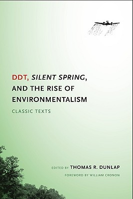 Ddt, Silent Spring, and the Rise of Environmentalism: Classic Texts