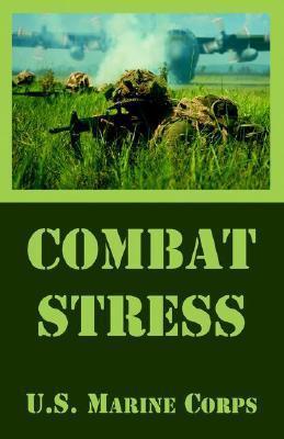 US Marine Corps - Combat Stress