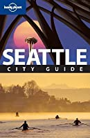 Lonely Planet Seattle: City Guide