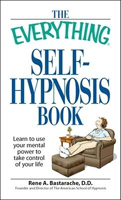 The-Everything-Self-Hypnosis-Book-Learn-to-use-your-mental-power-to-take-control-of-your-life