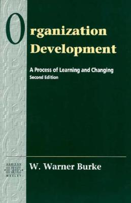 Organization Development A Process of Learning and Changing, 3rd Edition