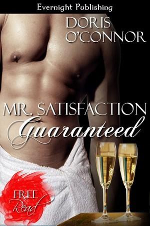 Mr. Satisfaction Guaranteed
