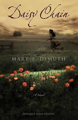 Daisy Chain (Defiance, Texas Trilogy #1)