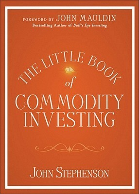 the-little-book-of-commodity-investing-john-stephenson