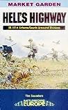 Hell's Highway: U.S. 101st Airborne -1944 (Battleground Europe:Market Garden)