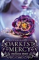 Darkest Mercy (Wicked Lovely, #5)