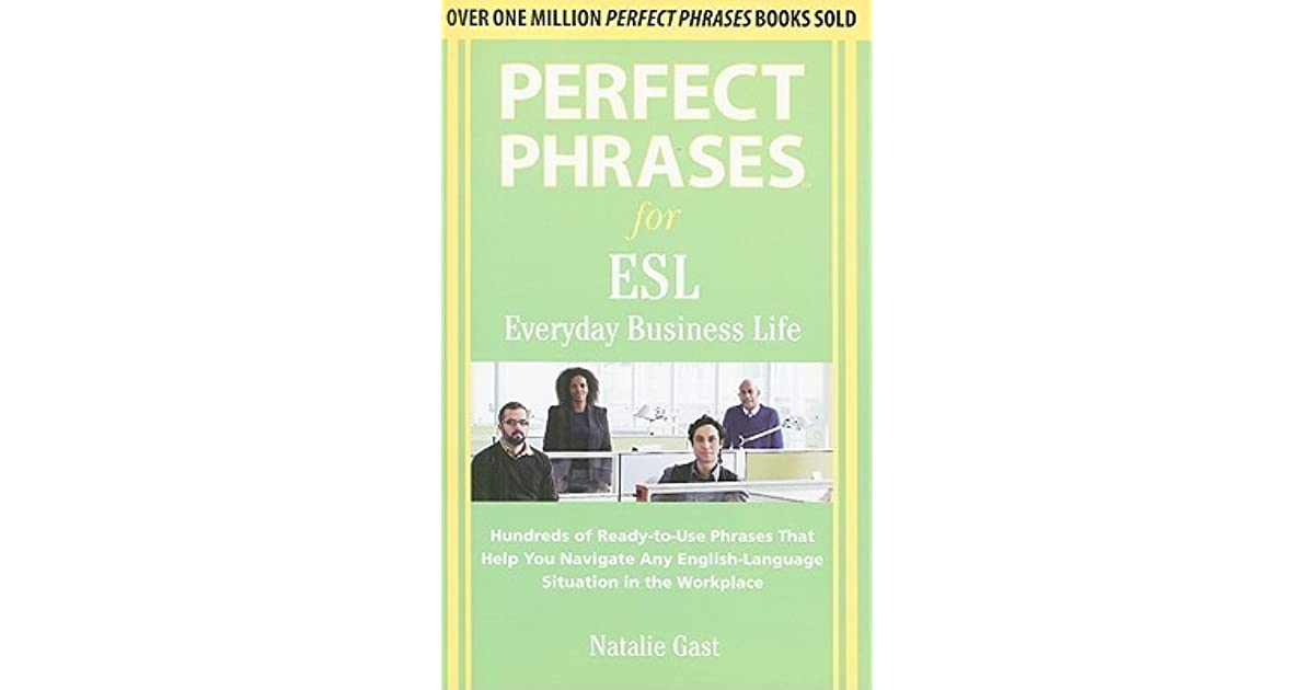 Perfect Phrases For Esl Everyday Business Life Hundreds border=