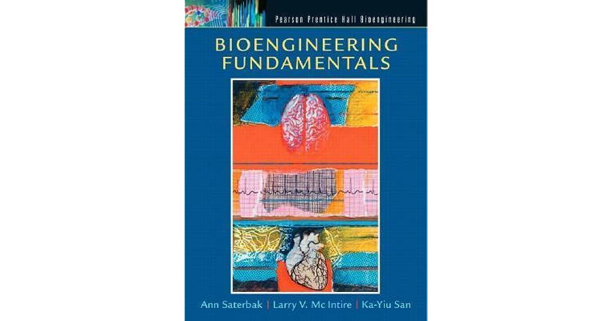 Bioengineering Fundamentals By Ann Saterbak