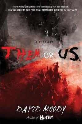 Them or Us (Hater, #3)