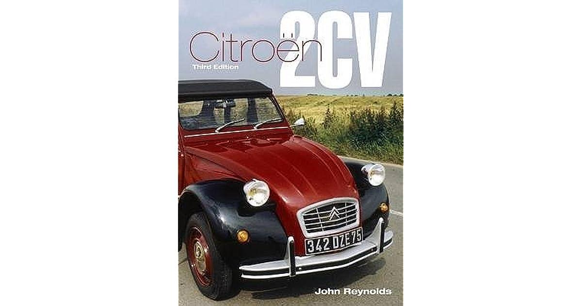 2CV CITROEN BOOK REYNOLDS JOHN HISTORY