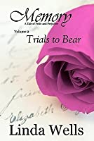 Memory: Volume 2, Trials to Bear: A Tale of Pride and Prejudice