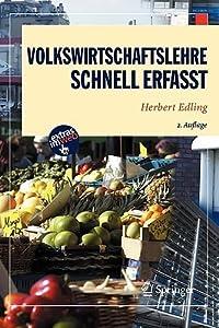Volkswirtschaftslehre: Schnell Erfasst (2., Berarb. Aufl.)