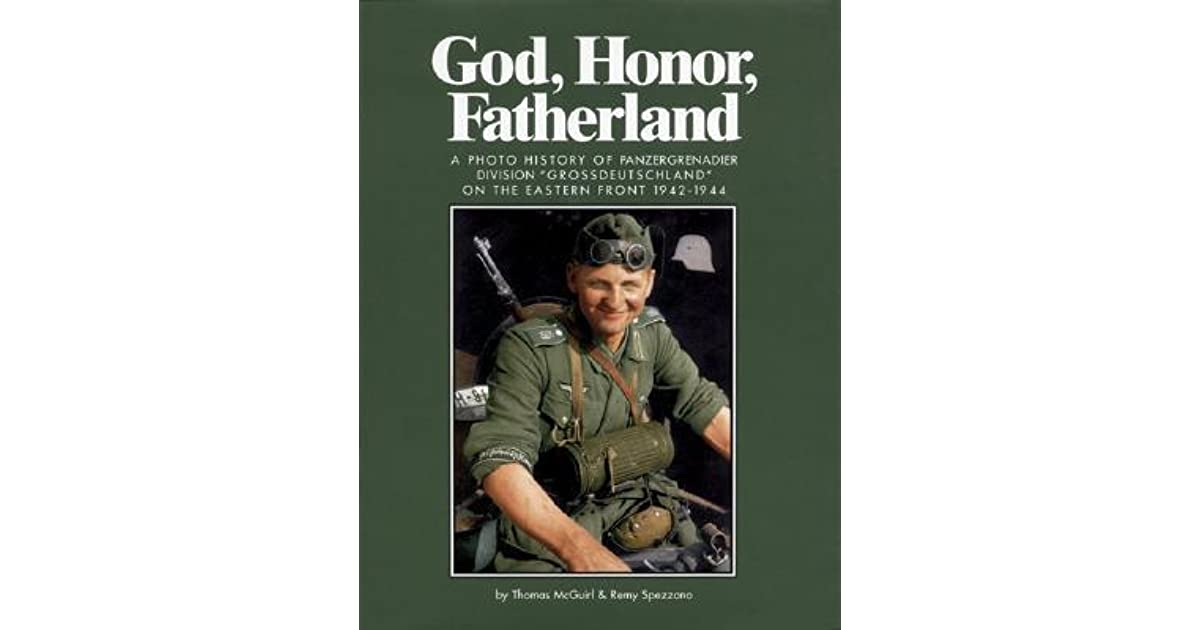 God, Honor, Fatherland: A Photo History of Panzergrenadier