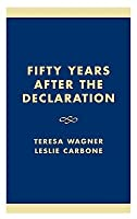 Fifty Years After the Declaration: The United Nations' Record on Human Rights