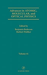 Advances in Atomic, Molecular and Optical Physics, Volume 41