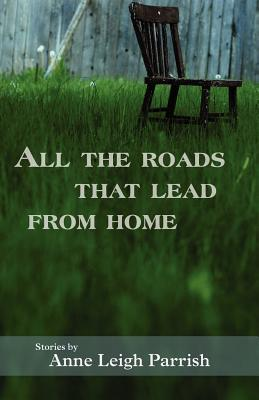 All the Roads That Lead from Home