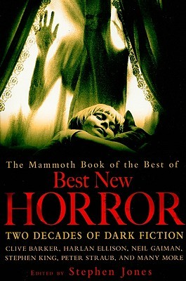 The Mammoth Book of The Best Of Best New Horror