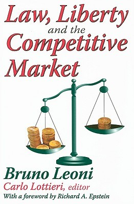 Law, Liberty and the Competitive Market