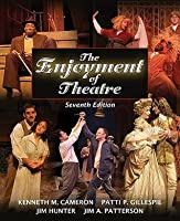 The Enjoyment of Theatre [With Evaluating a Performance]