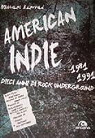 American Indie 1981-1991