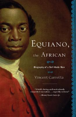 Equiano, the African: Biography of a Self-Made Man