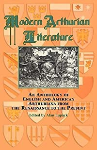 Modern Arthurian Literature (Arthurian Characters and Themes) (Garland Reference Library of the H)