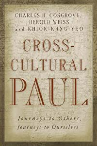 Cross-Cultural Paul: Journeys to Others, Journeys to Ourselves