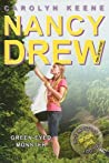Green-Eyed Monster (Nancy Drew: Girl Detective, #39; Eco Mystery Trilogy, #1)
