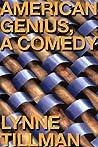 American Genius:  A Comedy