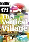 The Vertical Village: Individual, Informal, Intense