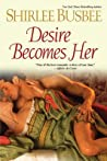Desire Becomes Her (Becomes Her, #6)