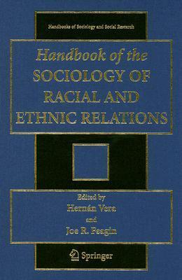 Handbook of the Sociology of Racial and Ethnic Relations, Second Edition