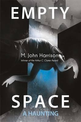 Empty Space by M. John Harrison