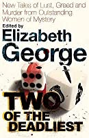 Two of the deadliest : the best new crime stories by female writers