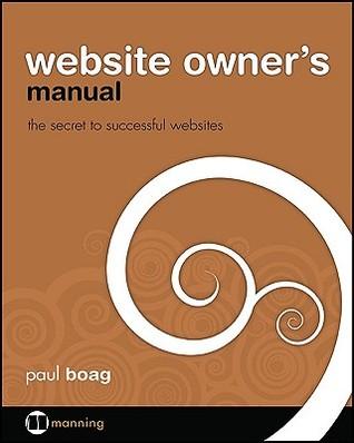 Website Owner's Manual by Paul Boag