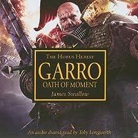 Garro: Oath of the Moment
