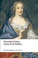Louise de la Vallière (The d'Artagnan Romances, #3.3)