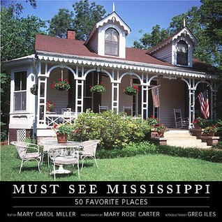 Must See Mississippi by Mary Rose Carter