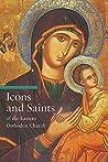 Icons and Saints of the Eastern Orthodox Church by Alfredo Tradigo