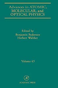 Advances in Atomic, Molecular and Optical Physics, Volume 45