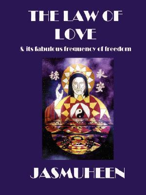 The Law of Love & Its Fabulous Frequen