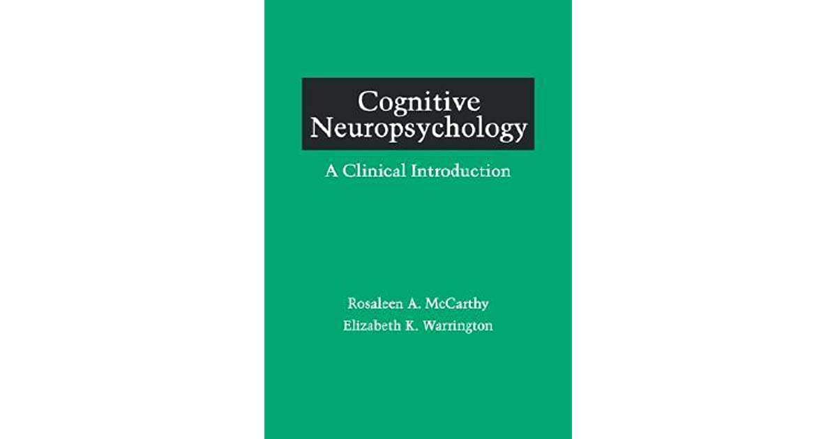 Cognitive Neuropsychology: A Clinical Introduction