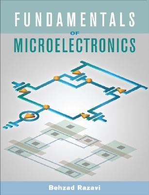 Fundamentals of Microelectronics (2nd Edition)