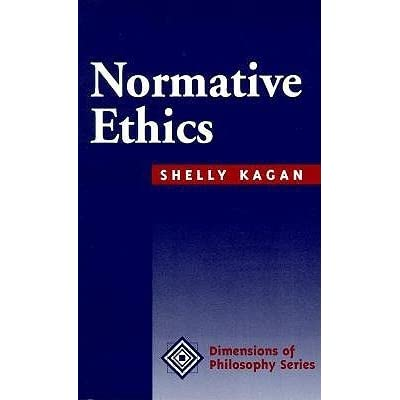 normative ethical shelly kagan pdf
