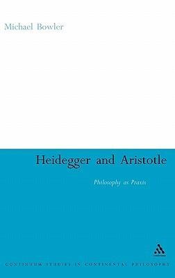 Heidegger-and-Aristotle-Philosophy-as-Praxis