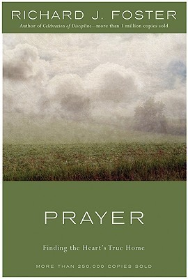 Prayer Finding the Heart's Tr