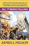 All the Brave Fellows (Isaac Biddlecomb, #5)