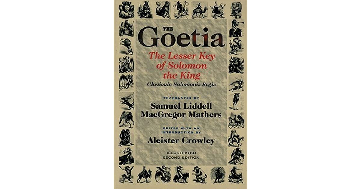 Goetia the Lesser Key of Solomon the King: Lemegeton, Book 1