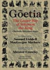 Goetia the Lesser Key of Solomon the King: Lemegeton, Book 1 Clavicula Salomonis Regis
